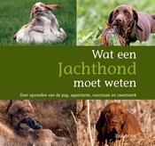 Wat een Jachthond moet weten
